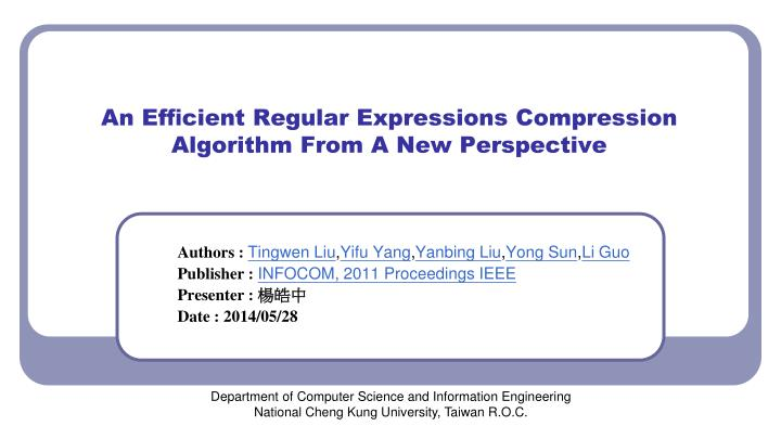 an ef cient regular expressions compression algorithm from a new perspective n.