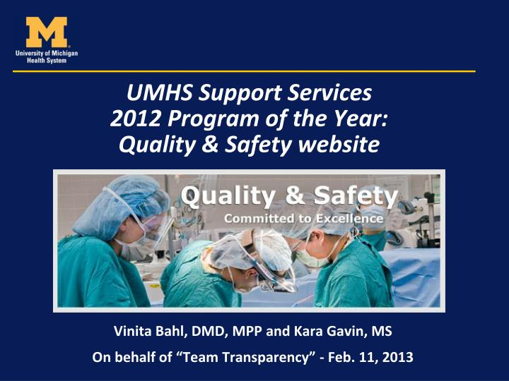 umhs support services 2012 program of the year quality safety website n.