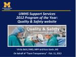 umhs support services 2012 program of the year quality safety website
