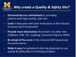 why create a quality safety site