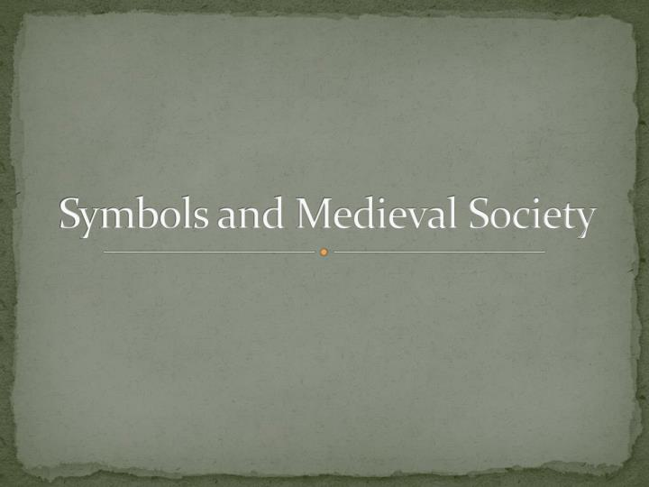 symbols and medieval society n.