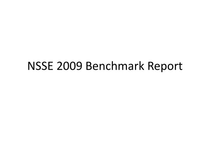 nsse 2009 benchmark report n.