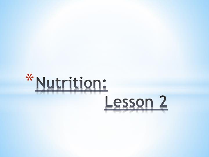 nutrition lesson 2 n.
