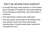 don t we already track students
