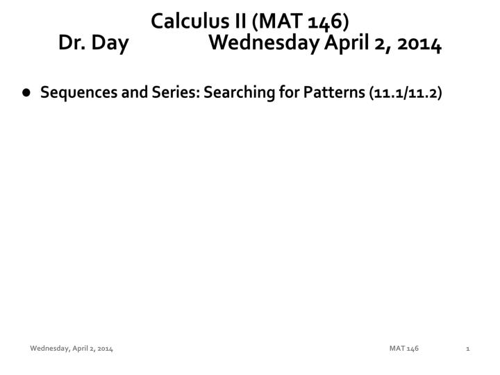 calculus ii mat 146 dr day wednesday april 2 2014 n.