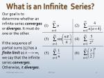 what is an infinite series1