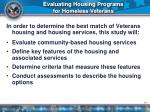 evaluating housing programs for homeless veterans