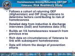 homelessness among returning oef oif veterans risk resiliency study