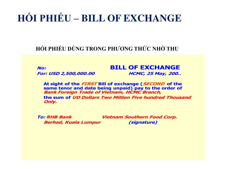 HỐI PHIẾU – BILL OF EXCHANGE