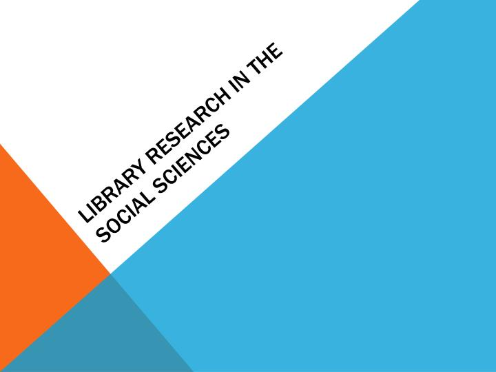 library research in the social sciences n.
