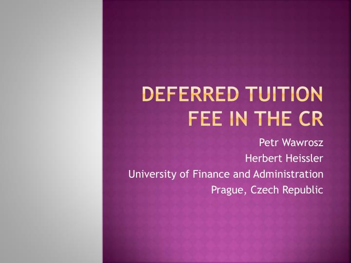 deferred tuition fee in the cr n.