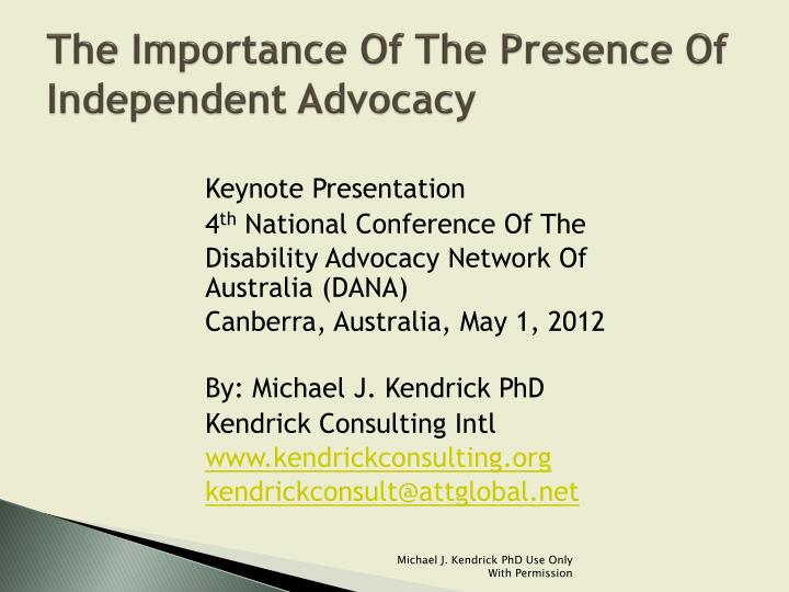the importance of the presence of independent advocacy n.