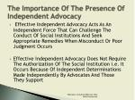 the importance of the presence of independent advocacy6