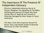 the importance of the presence of independent advocacy7