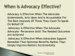when is advocacy effective1