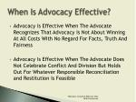 when is advocacy effective2