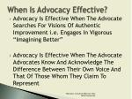 when is advocacy effective3