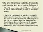 why effective independent advocacy is an essential and appropriate safeguard