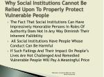 why social institutions cannot be relied upon to properly protect vulnerable people3