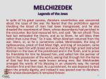 melchizedek legends of the jews