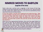 nimrod moves to babylon legends of the jews