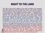 right to the land
