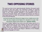 two opposing stories