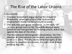 the rise of the labor unions