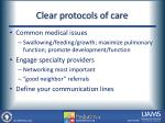 clear protocols of care