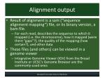 alignment output