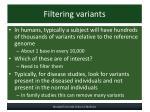 filtering variants