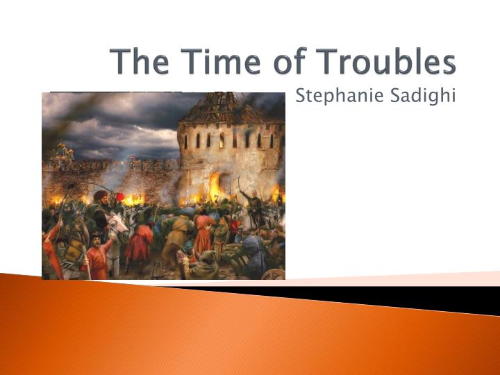 the time of troubles n.