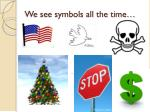 we see symbols all the time