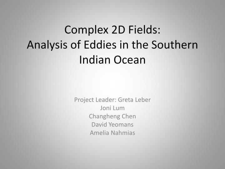 complex 2d fields analysis of eddies in the southern indian ocean n.