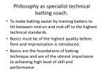 philosophy as specialist technical batting coach