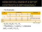 how do you know if a set of contrasts is orthogonal1