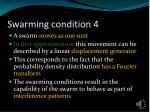 swarming condition 4