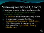 swarming conditions 1 2 and 3
