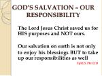 god s salvation our responsibility