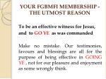 your fgbmfi membership the utmost reason