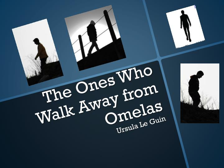 the ones who walk away from omelas n.