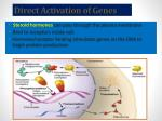 direct activation of genes