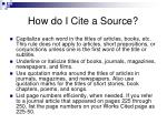 how do i cite a source1