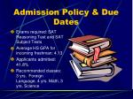 admission policy due dates