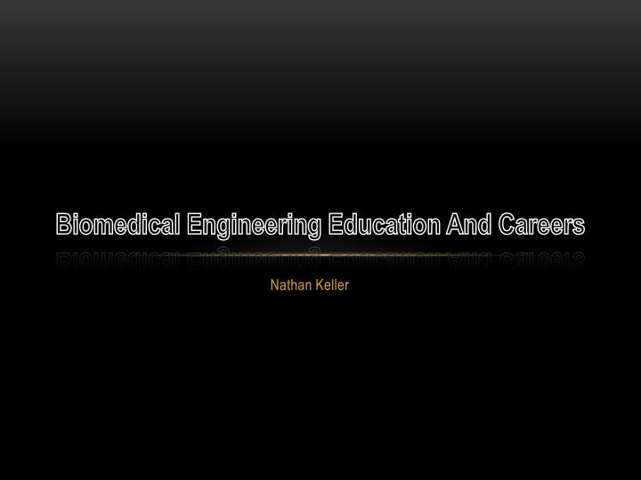 biomedical engineering education and careers n.