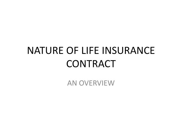 nature of life insurance contract n.