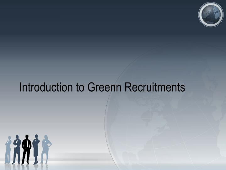 introduction to greenn recruitments n.
