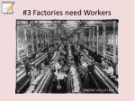 3 factories need workers