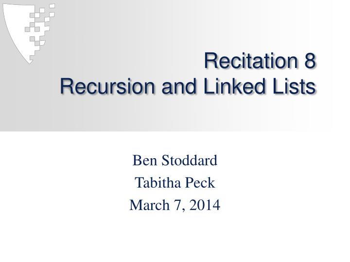 recitation 8 recursion and linked lists n.