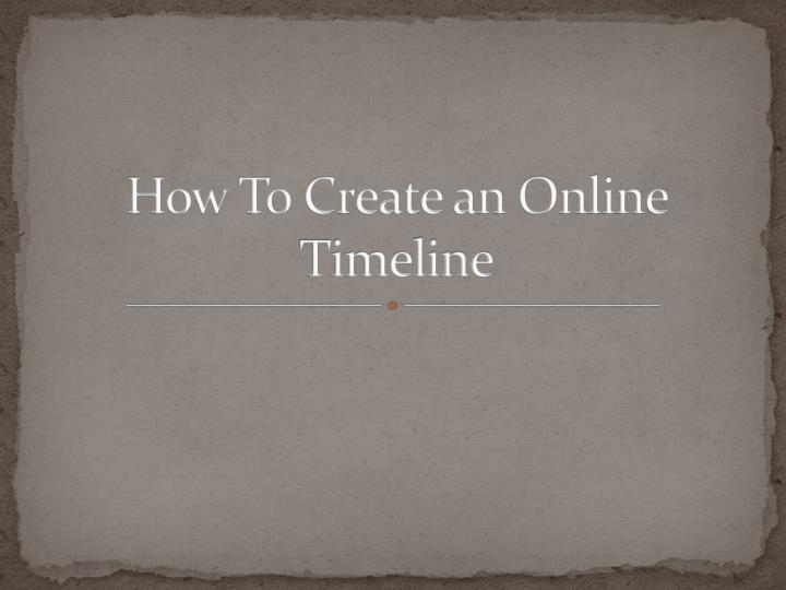 how to c reate an online timeline n.